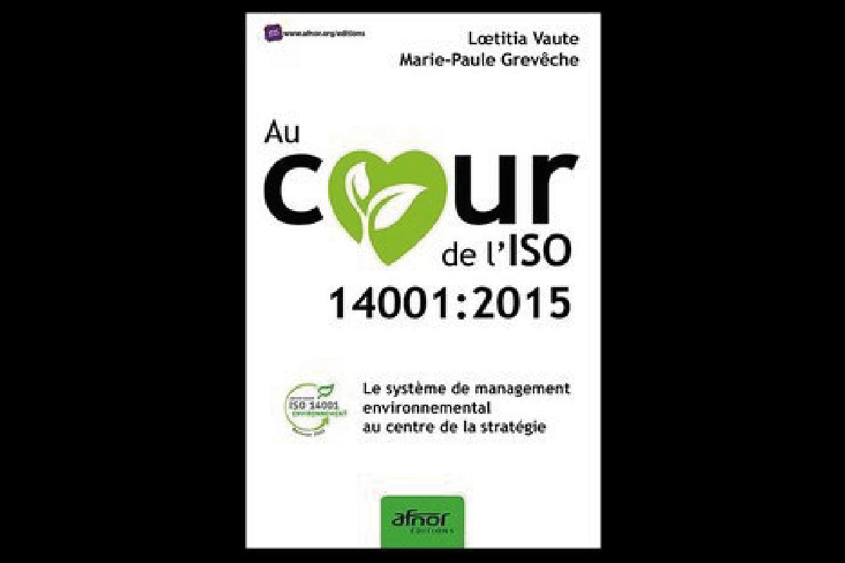 """Livre du mois: """"Au cœur de l'ISO 14001 : 2015"""""""